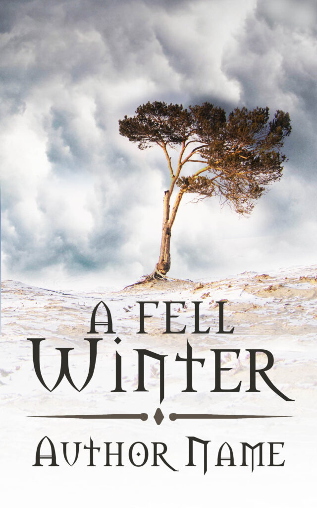 A fell winter