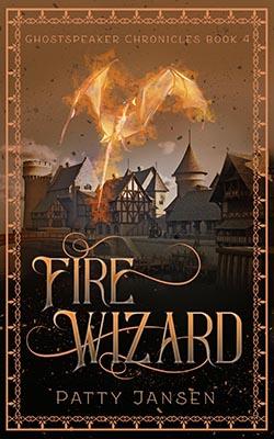 Fire Wizard by Patty Jansen