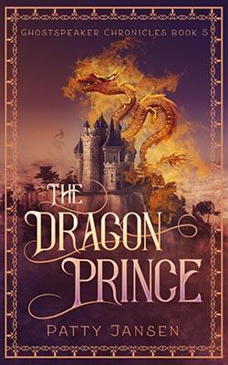 The Dragon Prince by Patty Jansen