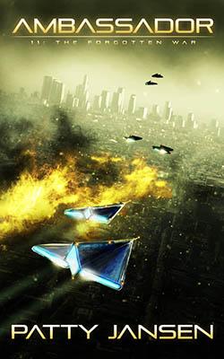 Ambassador 11: The Forgotten War by Patty Jansen