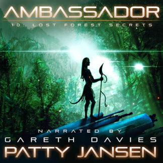 Ambassador 10: Lost Forest Secrets Audio