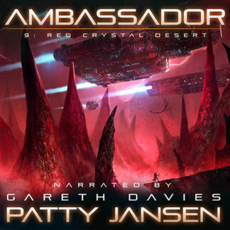 Ambassador 9: Red Crystal Desert Audio