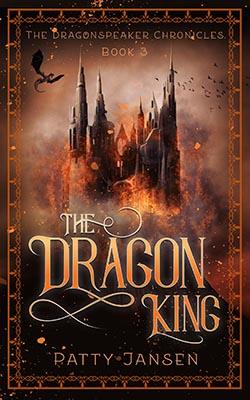 The Dragon King by Patty Jansen